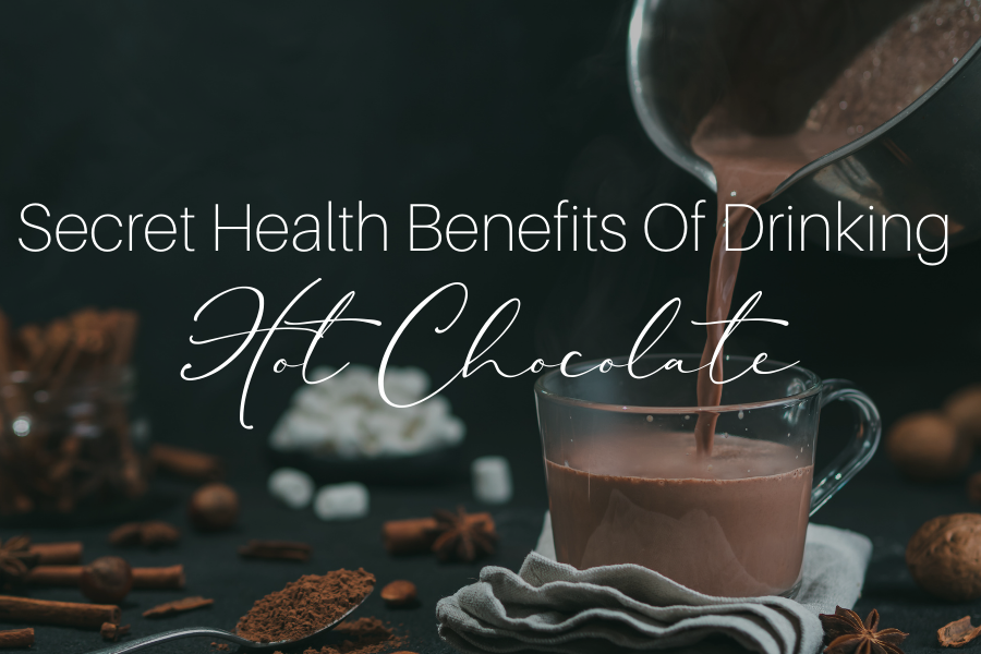 The Secret Health Benefits of Drinking Hot Chocolate
