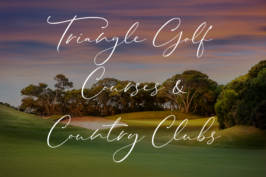 Triangle Golf Courses and Country Clubs